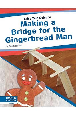 Making A Bridge For The Gingerbread Man Book Cover